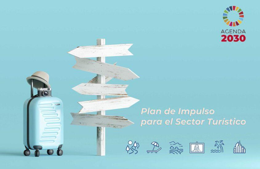 ¿Conoces el plan de impulso para el sector turístico?